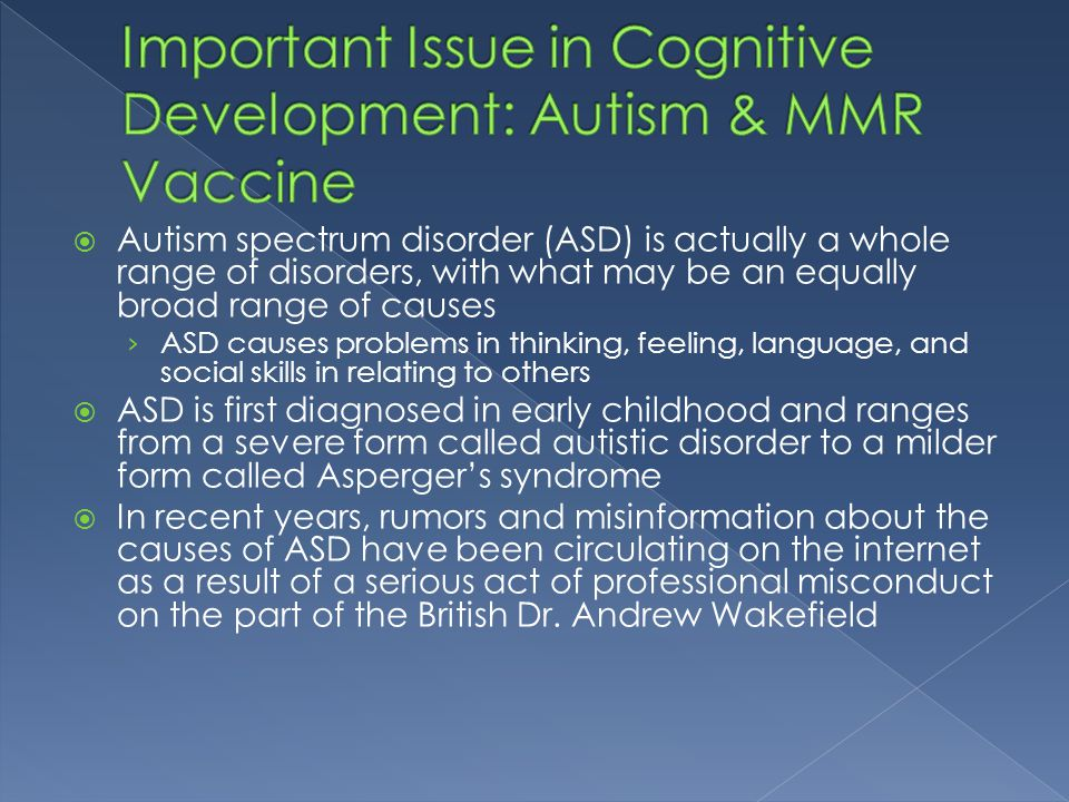 Important Issue in Cognitive Development: Autism & MMR Vaccine