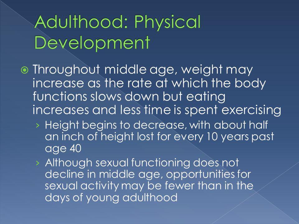 Adulthood: Physical Development