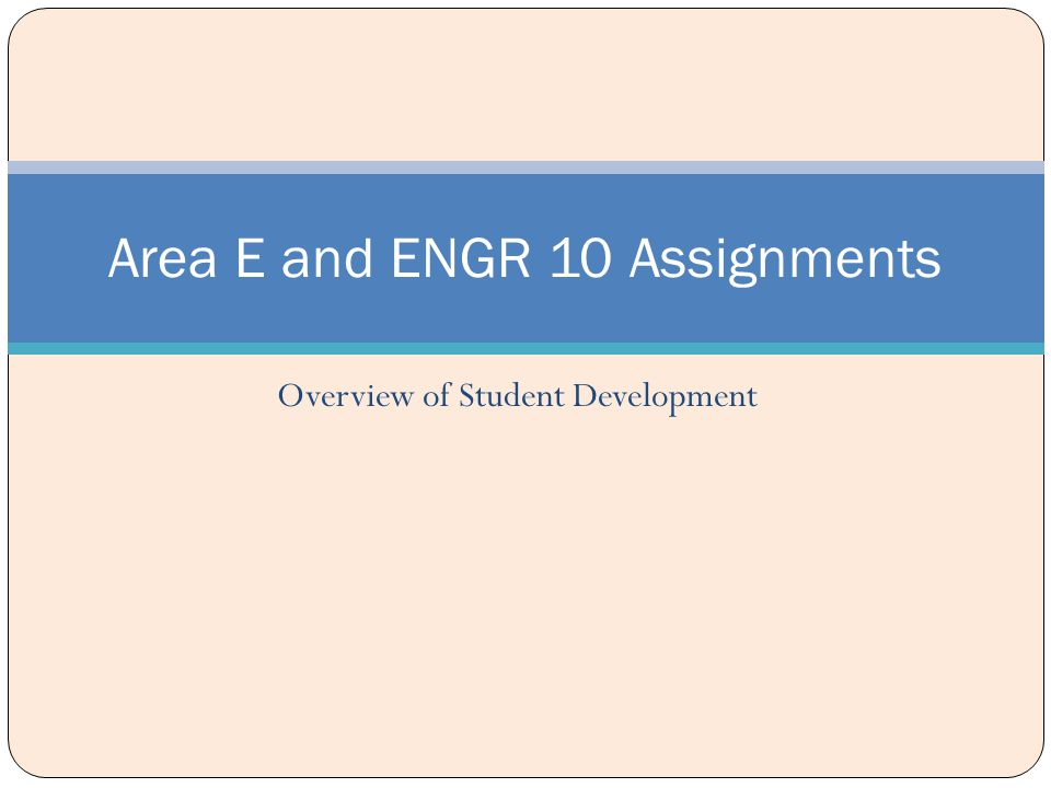 Area E and ENGR 10 Assignments