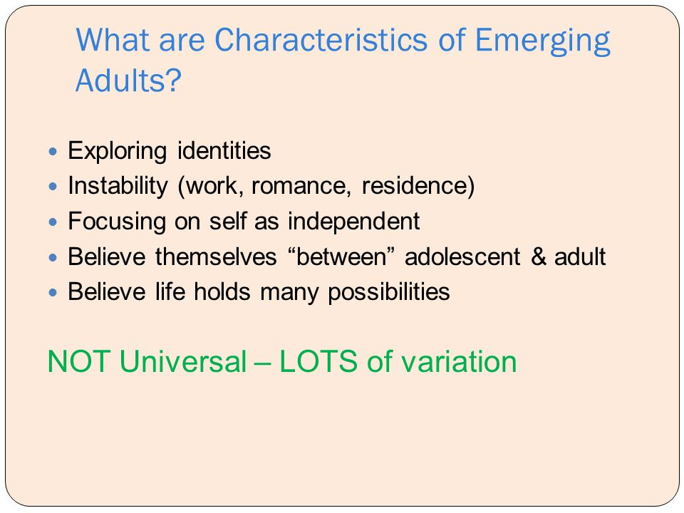 What are Characteristics of Emerging Adults