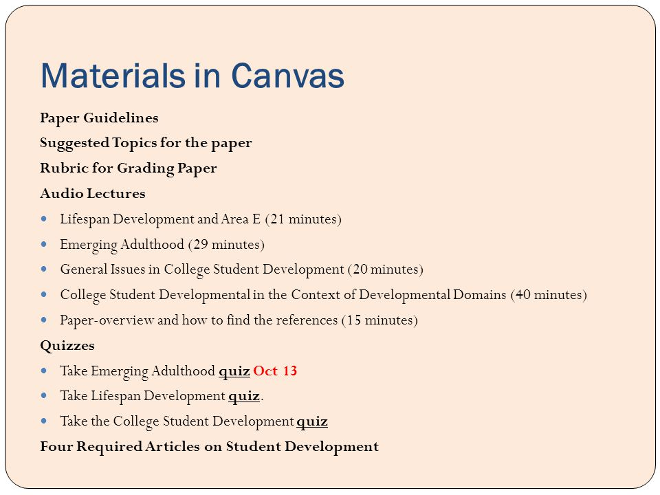 Materials in Canvas Paper Guidelines Suggested Topics for the paper