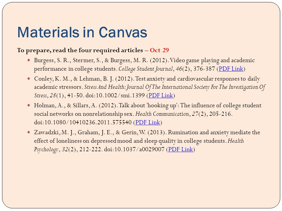 Materials in Canvas To prepare, read the four required articles – Oct 29.
