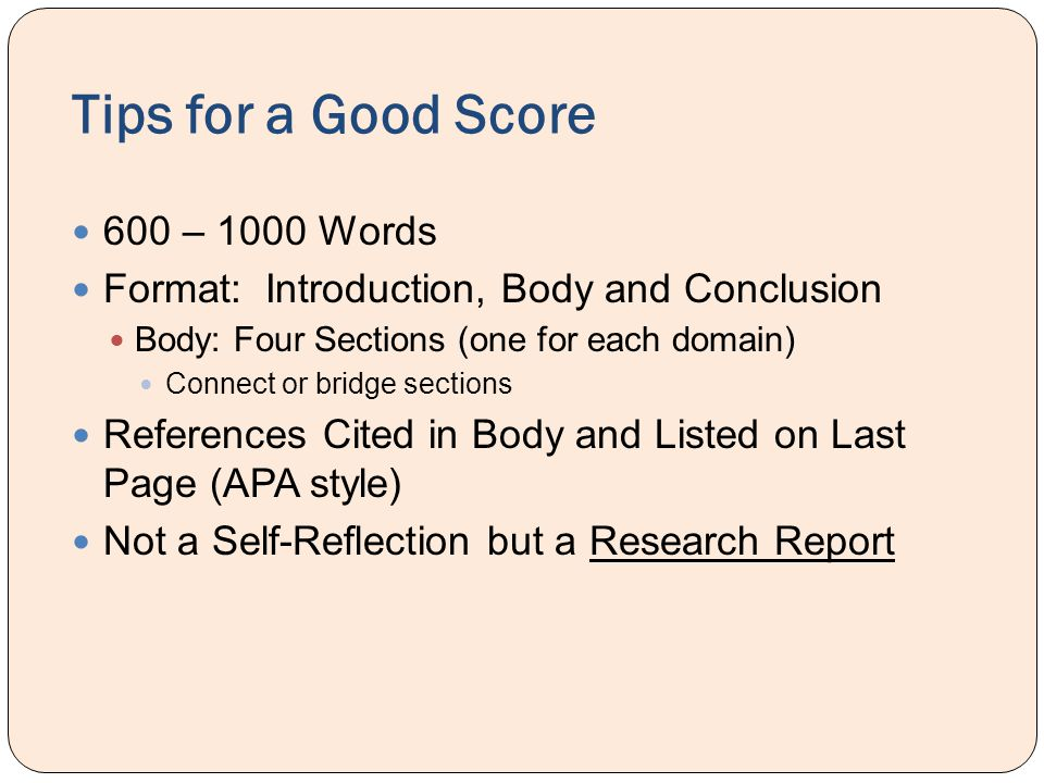 Tips for a Good Score 600 – 1000 Words