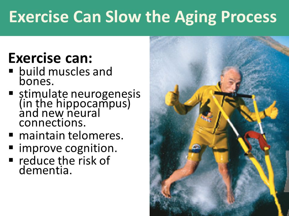 Exercise Can Slow the Aging Process