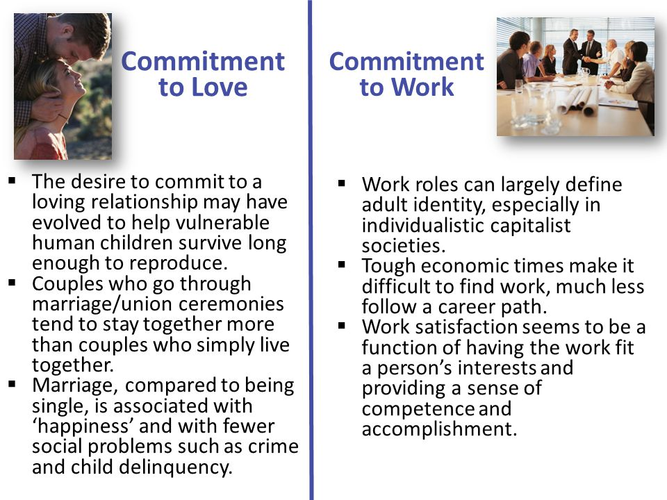 Commitment to Love Commitment to Work