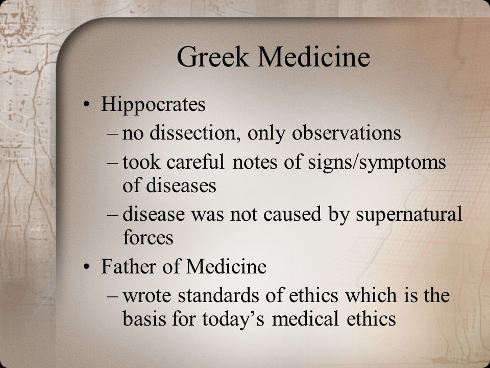 Greek Medicine Hippocrates no dissection, only observations