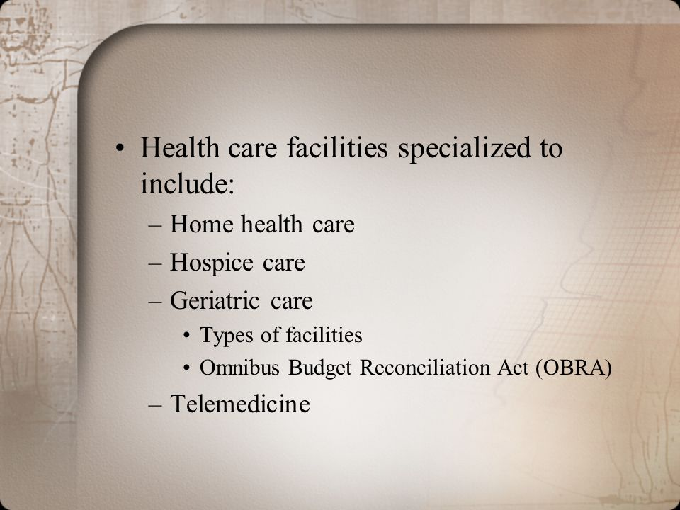 Health care facilities specialized to include: