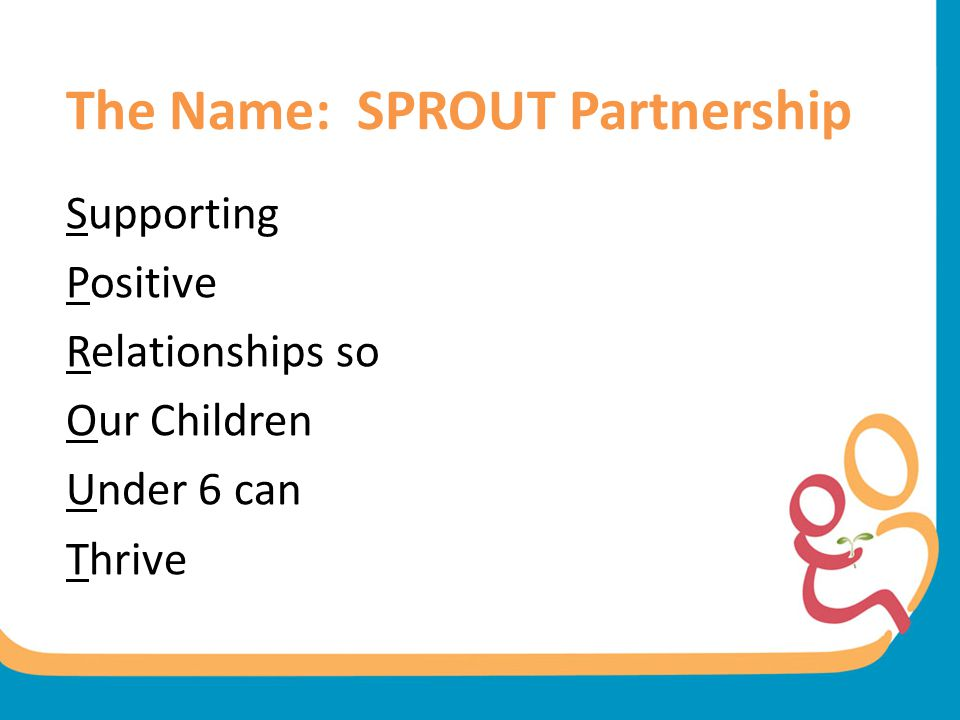 The Name: SPROUT Partnership