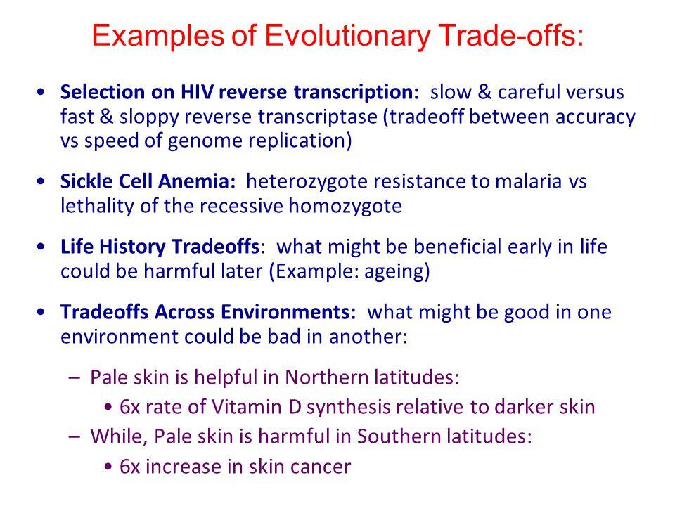 Examples of Evolutionary Trade-offs: