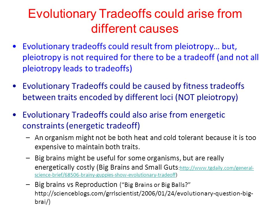Evolutionary Tradeoffs could arise from different causes