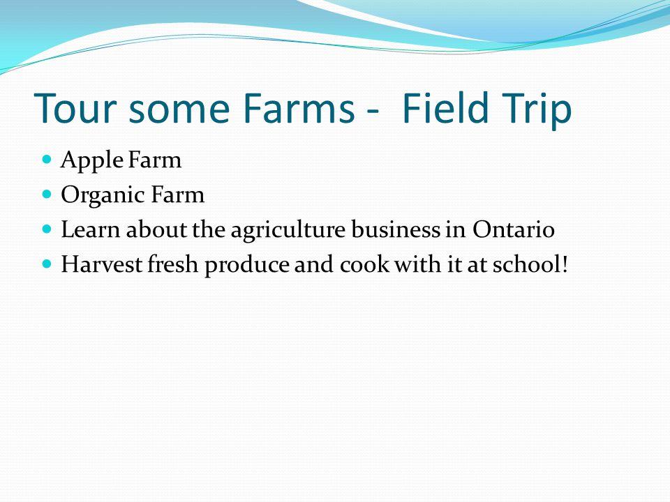 Tour some Farms - Field Trip