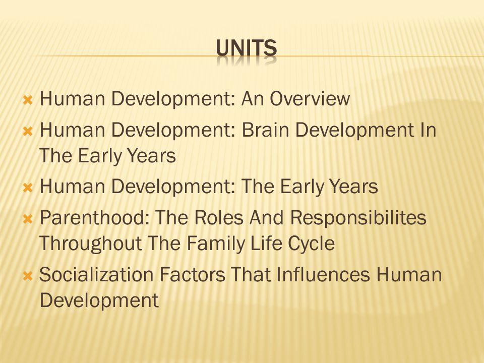 UNITS Human Development: An Overview
