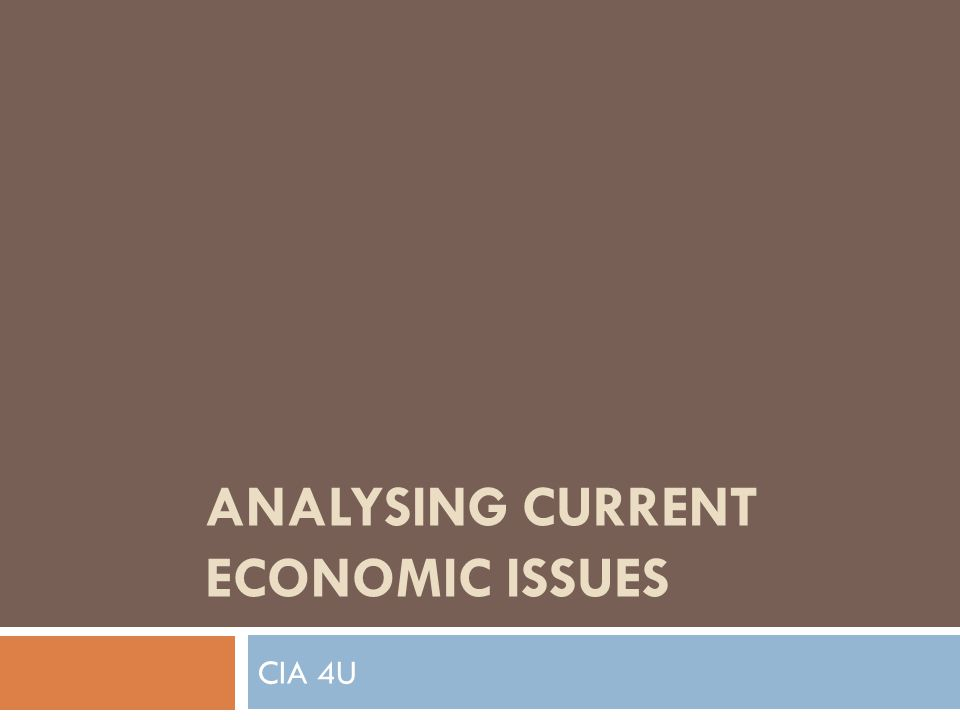 Analysing Current Economic Issues