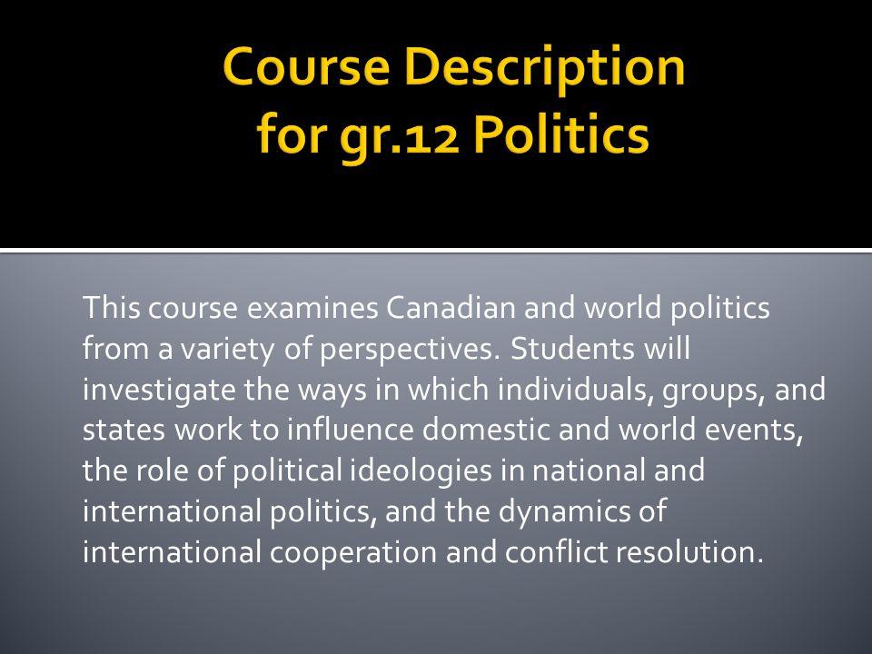 Course Description for gr.12 Politics