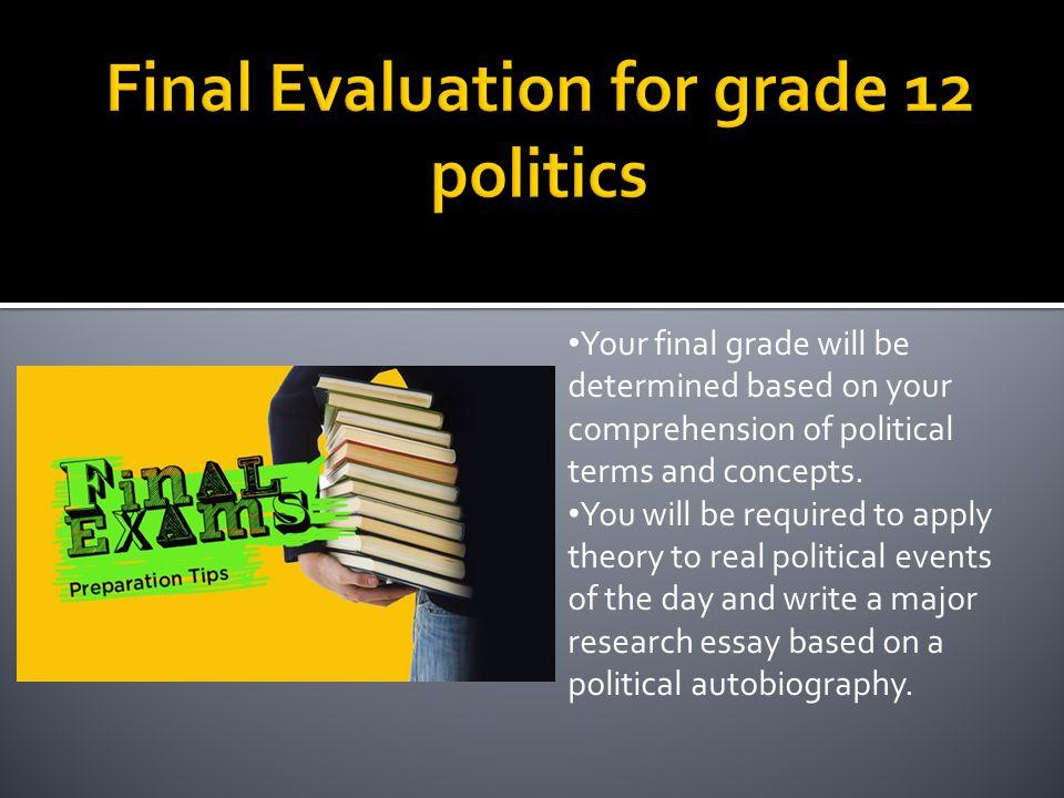 Final Evaluation for grade 12 politics