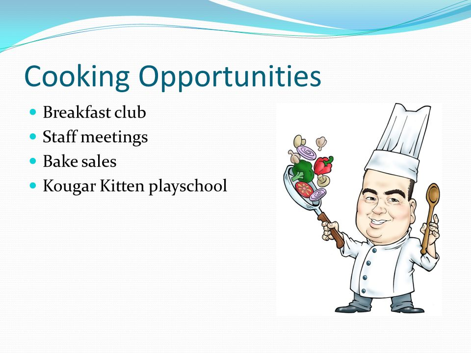 Cooking Opportunities