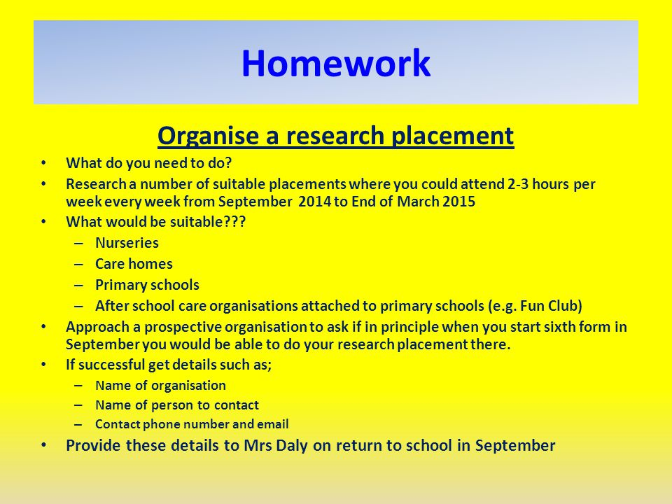 Organise a research placement