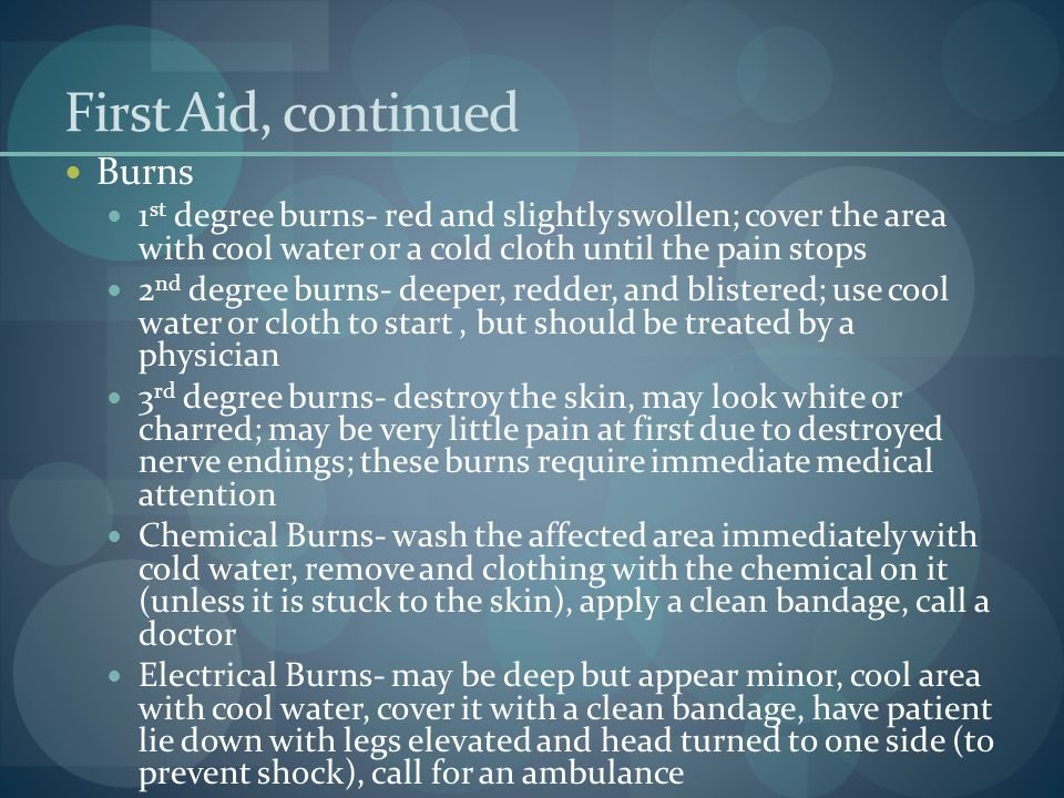 First Aid, continued Burns