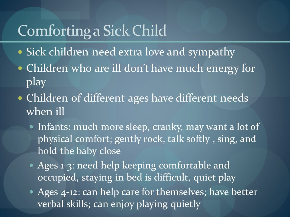 Comforting a Sick Child