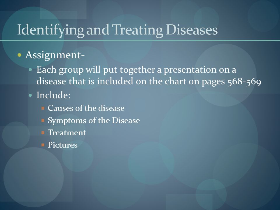 Identifying and Treating Diseases