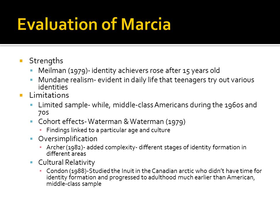 Evaluation of Marcia Strengths Limitations