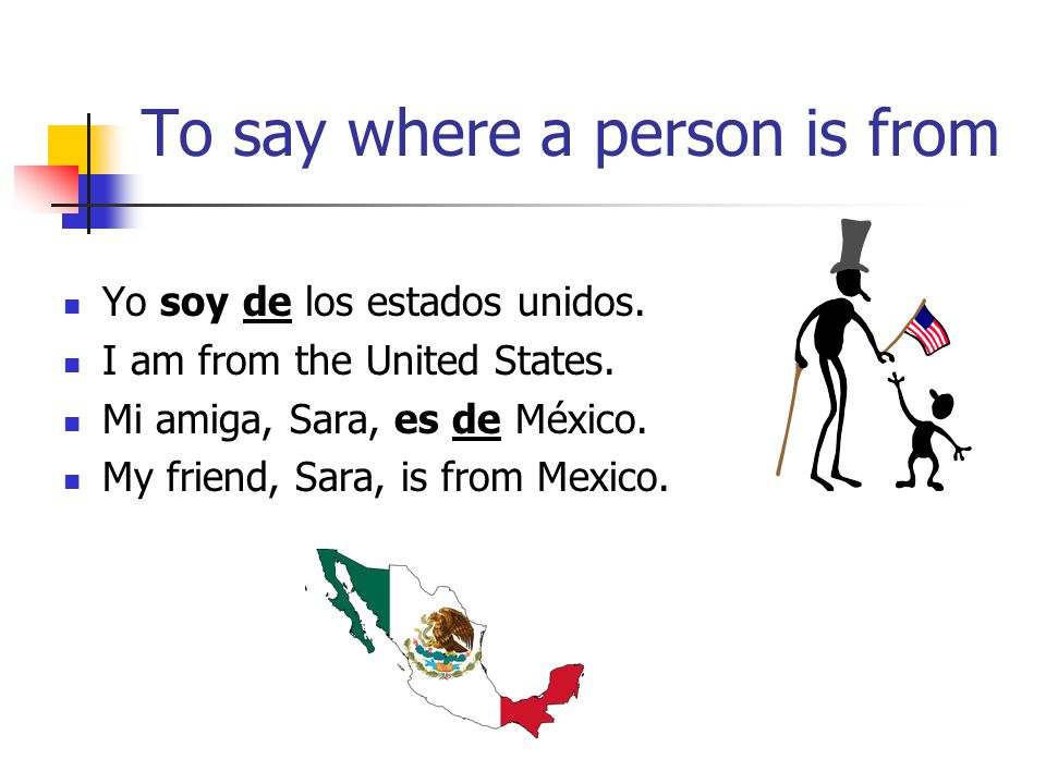 To say where a person is from
