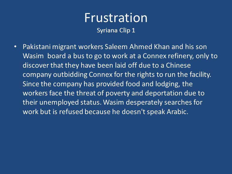 Frustration Syriana Clip 1