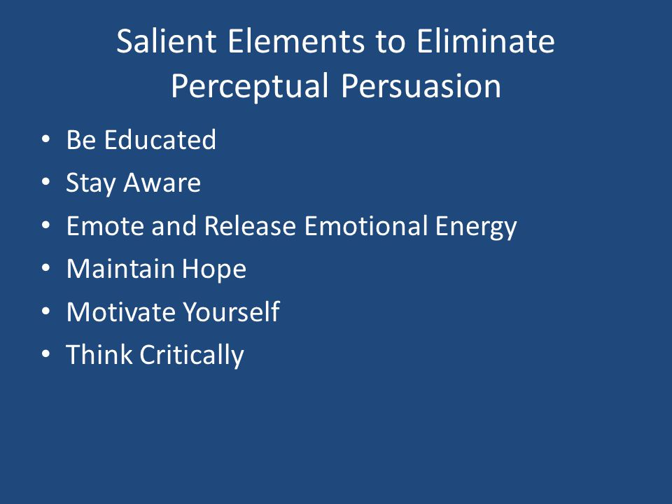 Salient Elements to Eliminate Perceptual Persuasion