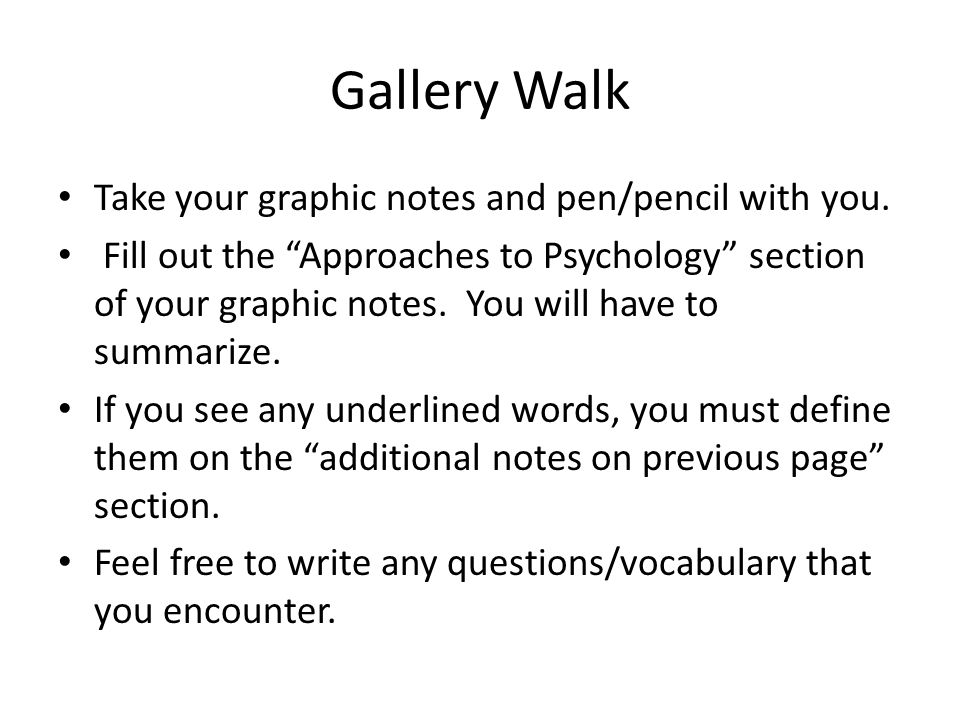 Gallery Walk Take your graphic notes and pen/pencil with you.