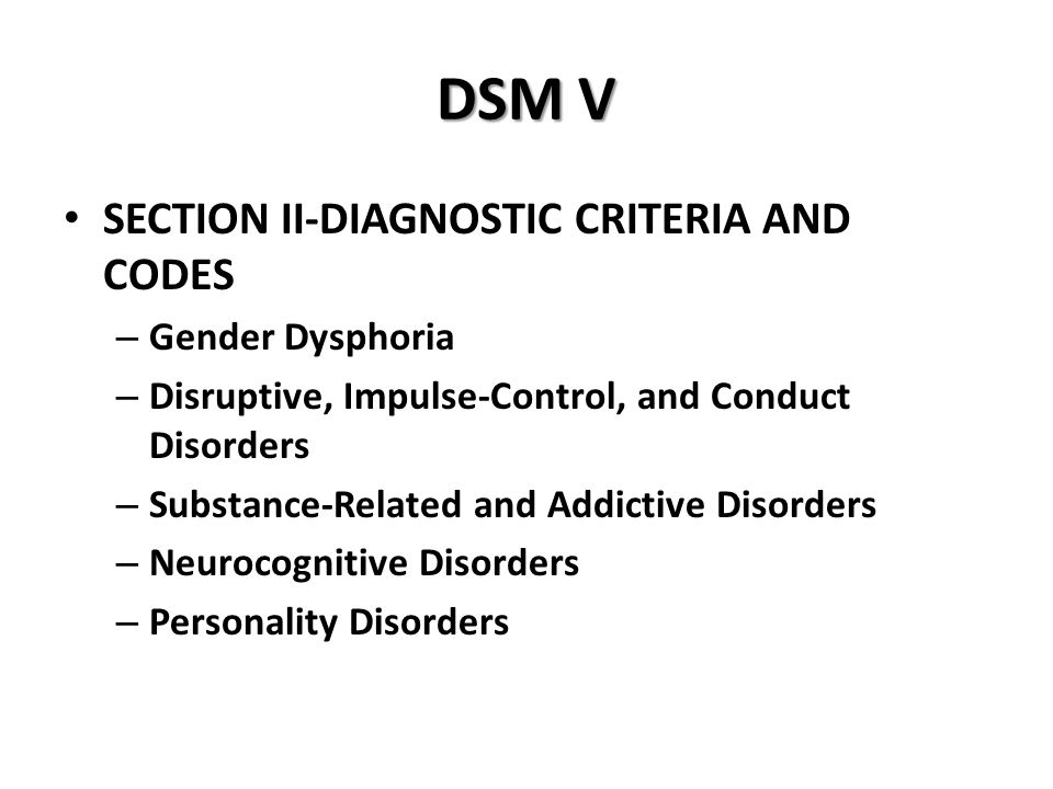 DSM V SECTION II-DIAGNOSTIC CRITERIA AND CODES Gender Dysphoria