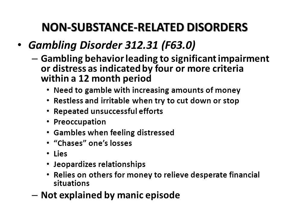 NON-SUBSTANCE-RELATED DISORDERS