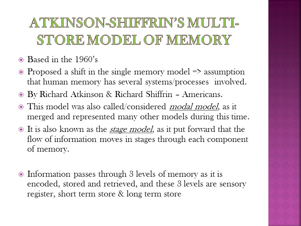 Atkinson-Shiffrin's multi-store model of memory