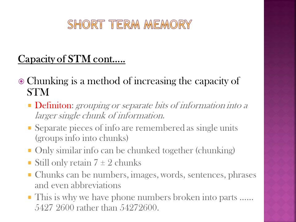 Short term memory Capacity of STM cont…..