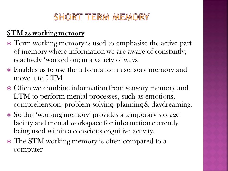 Short term memory STM as working memory