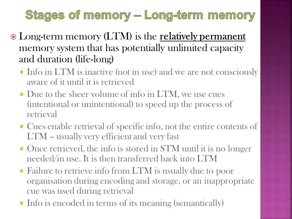 Stages of memory – Long-term memory