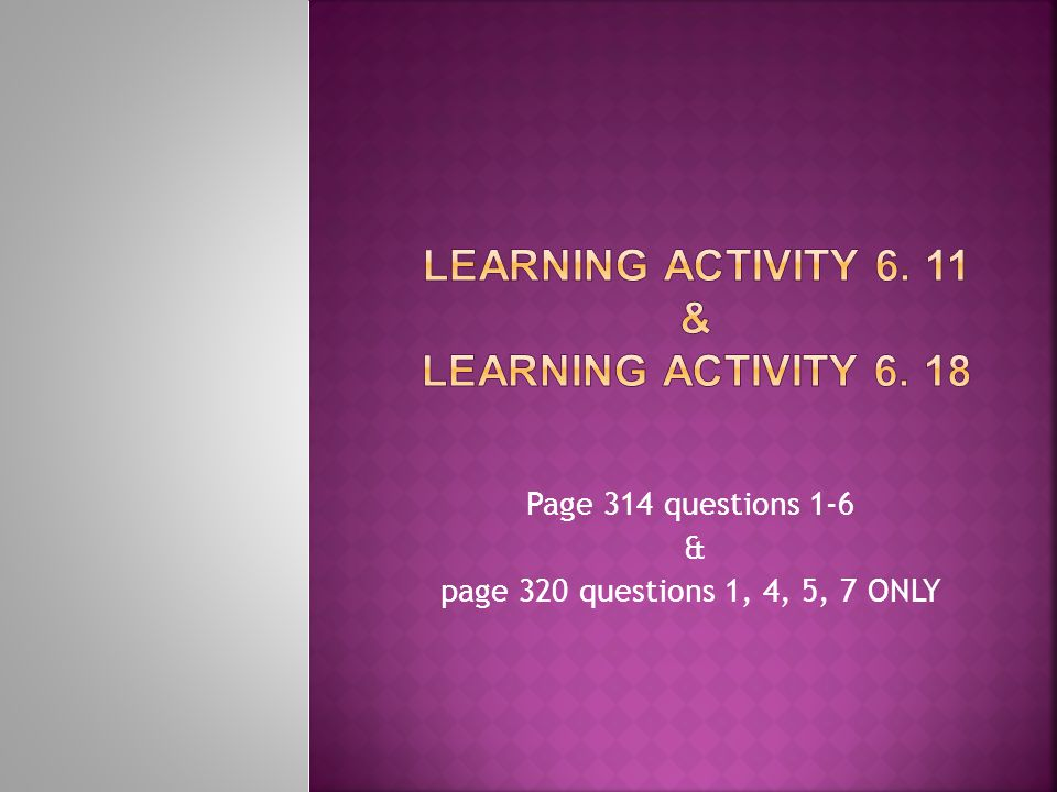 Learning Activity 6. 11 & Learning Activity 6. 18