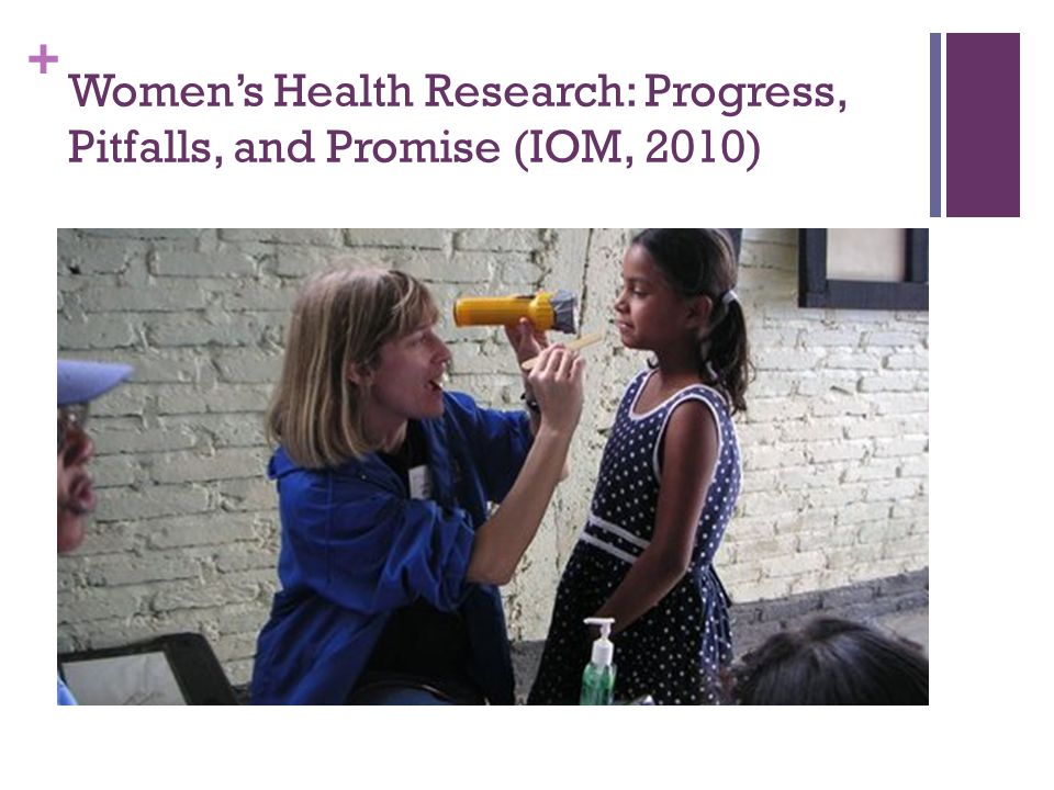 Women's Health Research: Progress, Pitfalls, and Promise (IOM, 2010)