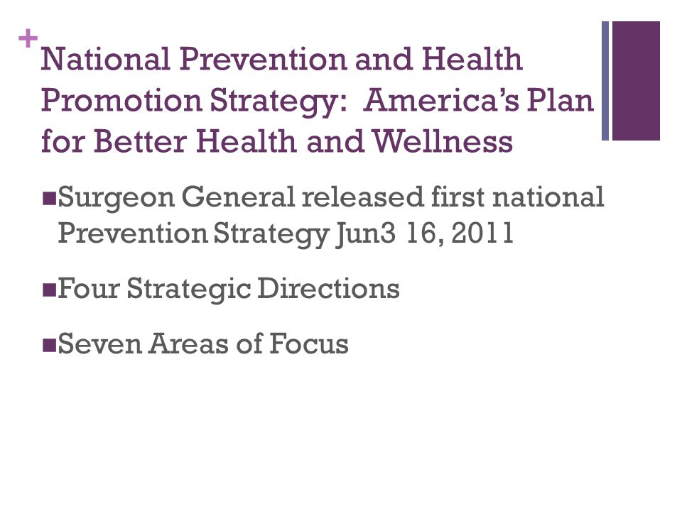 National Prevention and Health Promotion Strategy: America's Plan for Better Health and Wellness