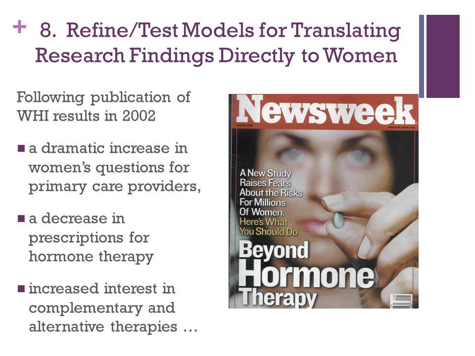 8. Refine/Test Models for Translating Research Findings Directly to Women