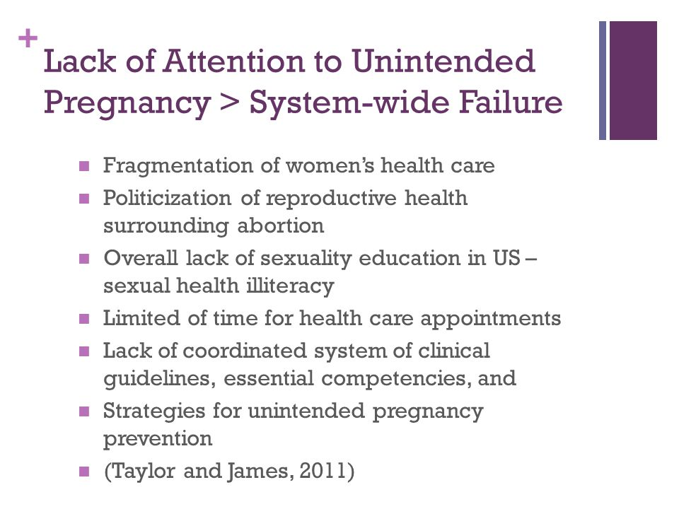 Lack of Attention to Unintended Pregnancy > System-wide Failure