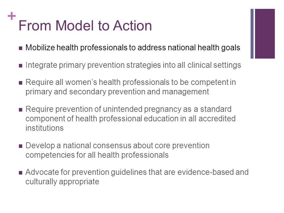 From Model to Action Mobilize health professionals to address national health goals.