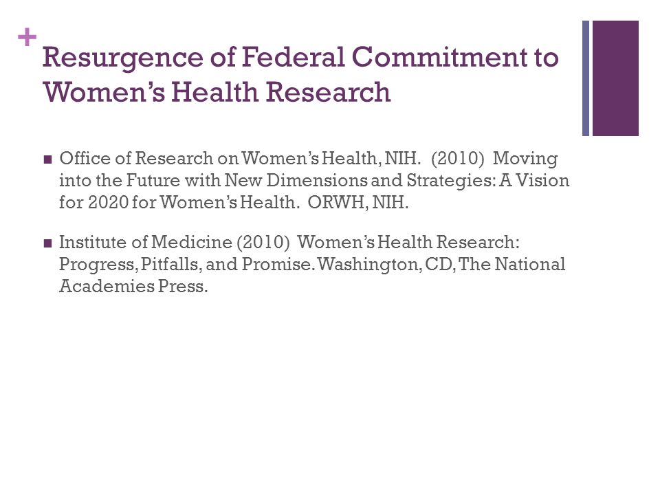 Resurgence of Federal Commitment to Women's Health Research