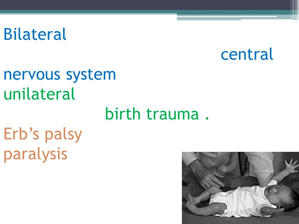 Bilateral absence of the reflex may mean damage to the infant s central nervous system while a unilateral absence could mean an injury due to birth trauma .