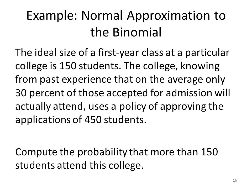 Example: Normal Approximation to the Binomial