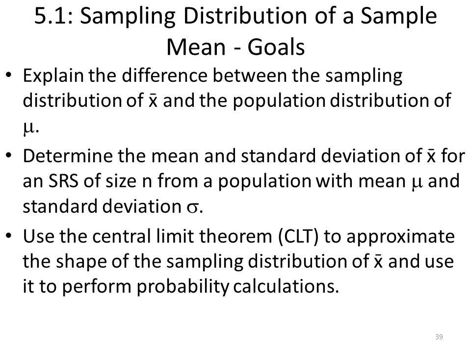 5.1: Sampling Distribution of a Sample Mean - Goals
