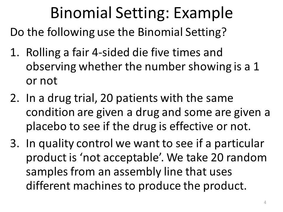 Binomial Setting: Example