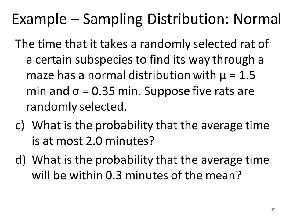 Example – Sampling Distribution: Normal