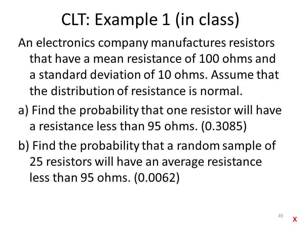 CLT: Example 1 (in class)
