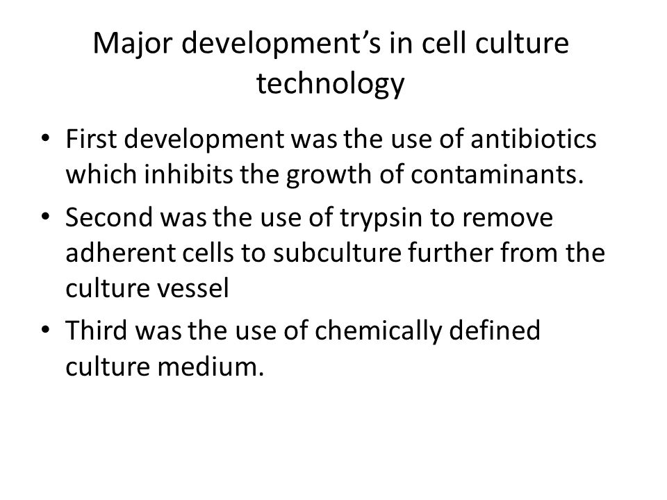 Major development's in cell culture technology