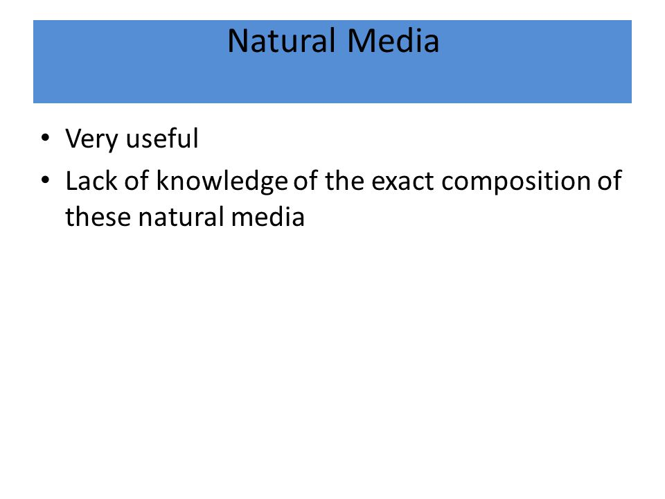 Natural Media Very useful
